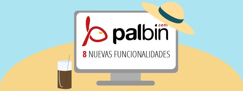Las 8 nuevas funcionalidades de Palbin para este verano