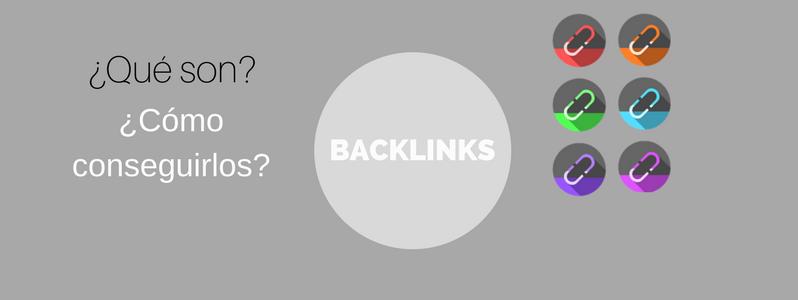 ¿Qué son los Backlinks y cómo conseguirlos?