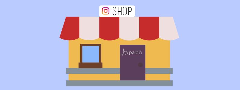 Cómo vender en Instagram Shopping con Palbin