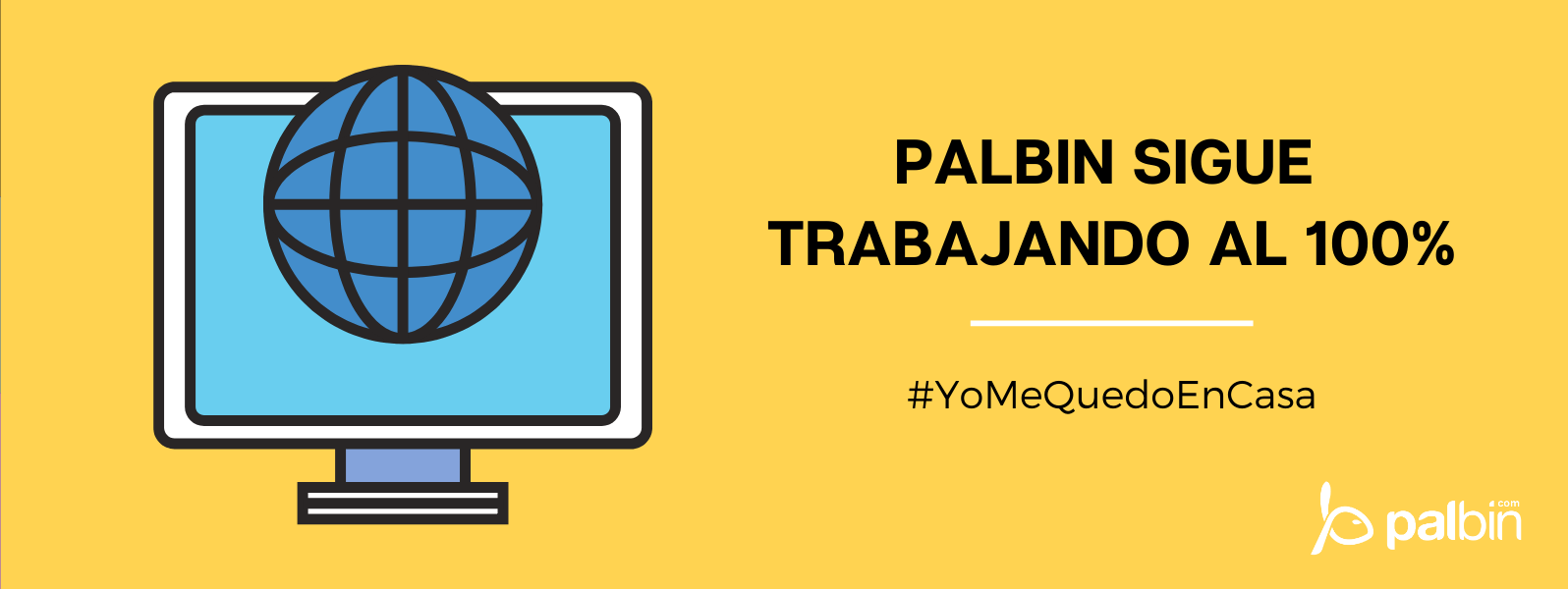 Palbin sigue trabajando al 100%, pero #YoMeQuedoEnCasa
