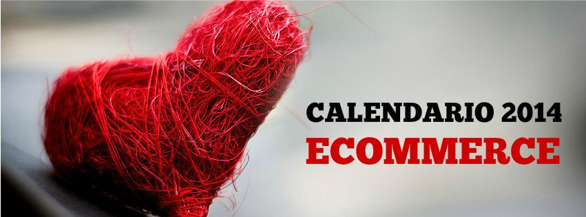 Días claves del comercio electrónico en 2014: Descarga el calendario gratis