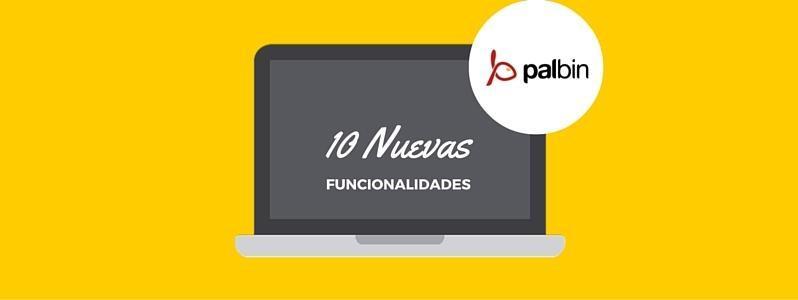 10 Nuevas funcionalidades gratuitas para tu tienda online de Palbin.com
